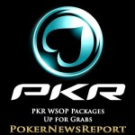 PKR WSOP Packages Up for Grabs