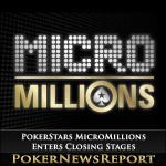 PokerStars MicroMillions Series Enters Its Closing Stages