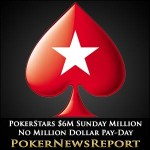 No Million Dollar Pay-Day as $6M Sunday Million Table Chops the Pot