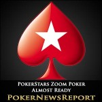 'Fast-paced' Zoom Poker Nears Readiness at PokerStars
