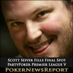 Scott Seiver Fills Final Spot at PartyPoker Premier League V