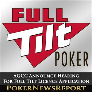 AGCC Announce Full Tilt Poker Licence Hearing