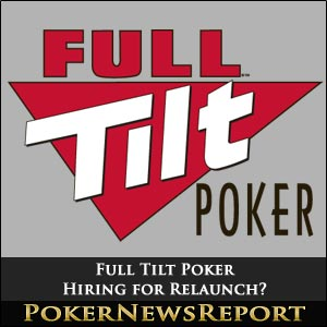 Full Tilt Poker Hiring for Relaunch
