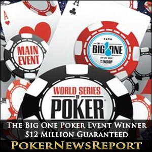 The Big One WSOP Poker Event