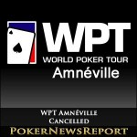World Poker Tour Drop Amnéville from Schedule