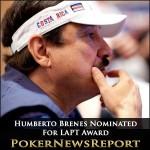Humberto Brenes Nominated For LAPT Award