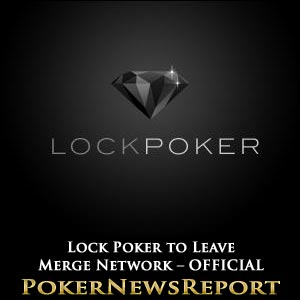 Lock Poker to Leave Merge for Cake