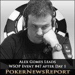 Alex Gomes in Command After WSOP Event #47 Day 1
