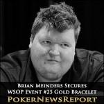 Brian Meinders Secures WSOP Event #25 Gold Bracelet