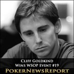Cliff Goldkind Wins WSOP Event #19