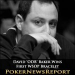 David 'ODB' Baker and Dung Nguyen Win First WSOP Bracelets