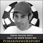 David Singer Only Player to Exit Day 1 of WSOP Event #45
