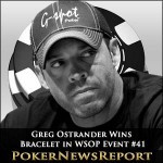 Greg Ostrander Bags 1,000th WSOP Bracelet from Event #41