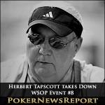 Herbert Tapscott takes Down WSOP Event #8