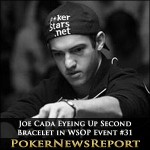 Joe Cada Eyeing Up Second Bracelet in WSOP Event #31