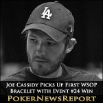Joe Cassidy Picks Up First WSOP Bracelet with Event #24 Win