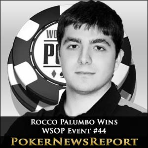 Rocco Palumbo Flies Flag for Italy with WSOP Event #44 Win