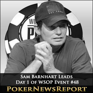 Sam Barnhart Is Big Stack After WSOP Event #48 Day 1