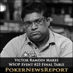 Victor Ramdin Makes WSOP Event #25 Final Table
