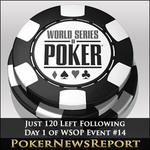 Just 120 Left Following Day 1 of WSOP Event #14