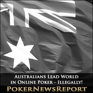 Australians Lead World in Online Poker - Illegally