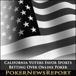 California Voters Favor Sports Betting Over Online Poker