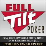 Full Tilt's Ray Bitar Posts Bond To Be Released From Jail