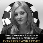 Gaelle Baumann Emerges As Chip Leader In WSOP Main Event