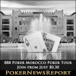 Join 888 Poker on the Morocco Poker Tour from Just $0.30