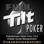 PokerStars Deny Full Tilt Poker Talks Breakdown