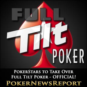 PokerStars to Take Over Full Tilt Poker - OFFICIAL!