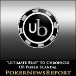 """Ultimate Beat"" To Chronicle UB Poker Scandal"