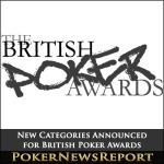 New Categories Announced for British Poker Awards