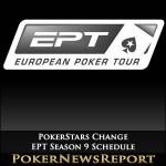 PokerStars Change EPT Season 9 Schedule