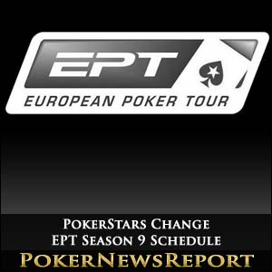 PokerStars Change EPT Season 9 Schedule