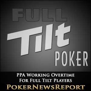 PPA Working Overtime For Full Tilt Players