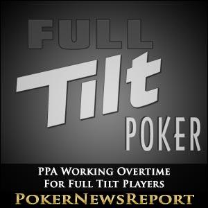 PPA Working Overtime For Full Tilt Players
