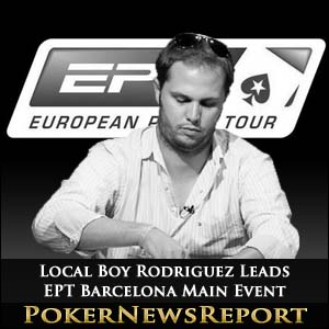 Local Boy Rodriguez Leads EPT Barcelona Main Event