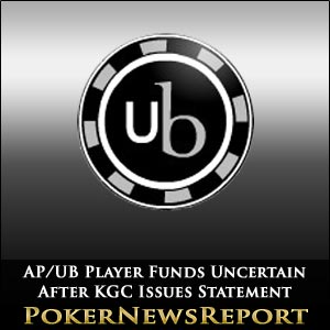 AP/UB Player Funds Uncertain After KGC Issues Statement