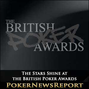The Stars Shine at the British Poker Awards