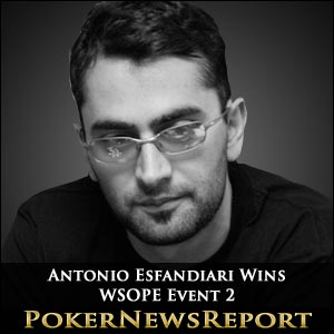 Esfandiari Wins WSOPE Event 2