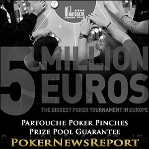 Partouche Poker Pinches Prize Pool Guarantee