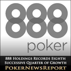 888 Holdings Records Eigth Successive Quarter of Growth
