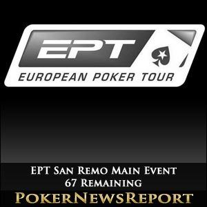 67 Remain in EPT San Remo Main Event