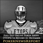 Full Tilt Online Poker Series to Return in December