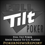 Full Tilt Sends Emails To U.S. Players