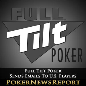 Full Tilt Poker Mails US Players
