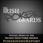 Voting Opens in the Second Irish Poker Awards