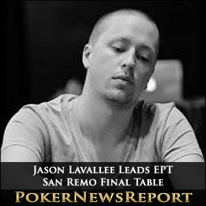 Lavallee Leads EPT San Remo Final Table