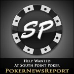 Help Wanted At South Point Poker